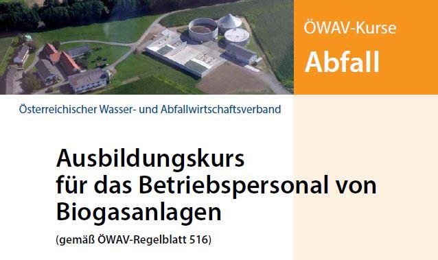 ÖWAV- Ausbildungskurs für das Betriebspersonal von Biogasanlagen