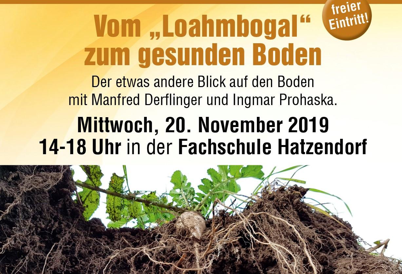 """Seminar """"Vom Loahmbogal zum gesunden Boden"""" am 20. November 2019"""