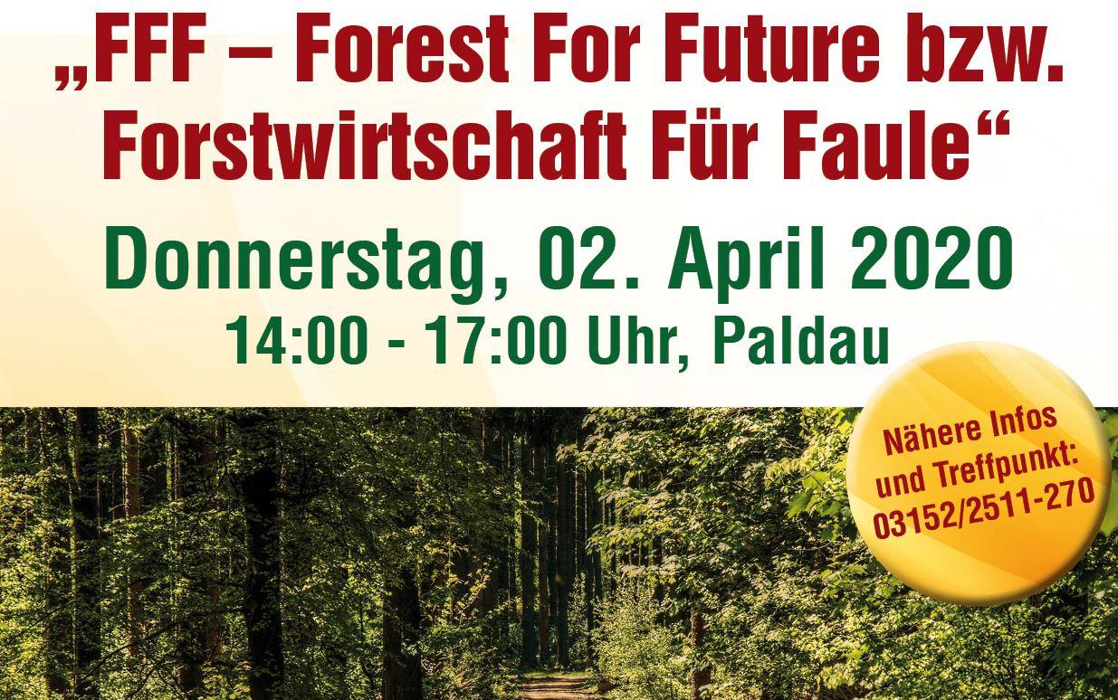 FFF – Forest For Future in Paldau, 2.4.2020