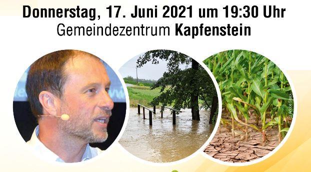 Der Klimawandel in der Südoststeiermark – Zwischen Hitze und Starkregen, 17.06.2021, Kapfenstein