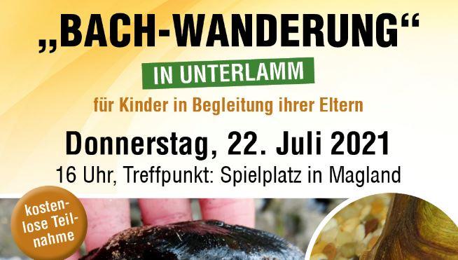 Bachwanderung in Unterlamm, 22. Juli 2021